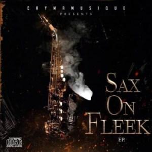 Sax On Fleek BY Chymamusique